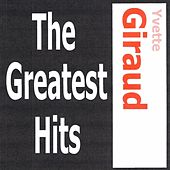 Yvette Giraud - The greatest hits by Yvette Giraud