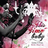 This Time Baby by Niki Haris