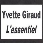 Yvette Giraud - L'essentiel by Yvette Giraud