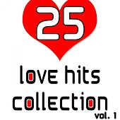 25 Love Hits Collection Vol. 1 by Various Artists