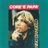 Core 'e papà by Nino D'Angelo
