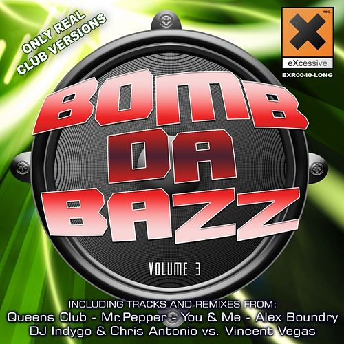 Bomb Da Bazz Vol. 3 by Various Artists