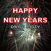 Happy New Years Dance Party by Various Artists