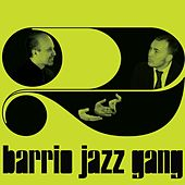Barrio Jazz Gang, Vol. 2 by Barrio Jazz Gang
