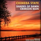 Shades Of Dawn, Crimson Rain by Chimera State