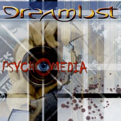 Psychomedia by Dreamlost