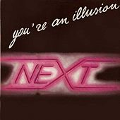 You're an Illusion (12 Inc) by Next
