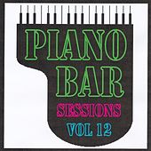 Piano bar sessions volume 12 by Jean Paques