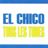 Tous les tubes - El Chico by Chico