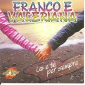 Io e te per sempre by Franco