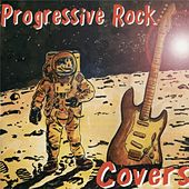 Progressive Rock Covers by Various Artists