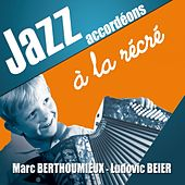 Jazz accordéons à la récré by Various Artists