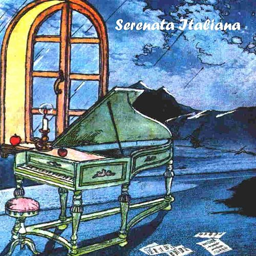 Serenata Italiana, Vol.1 by Various Artists