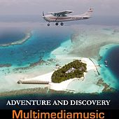 Adventure and Discovery by Various Artists