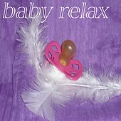 Baby Relax - EP by Various Artists