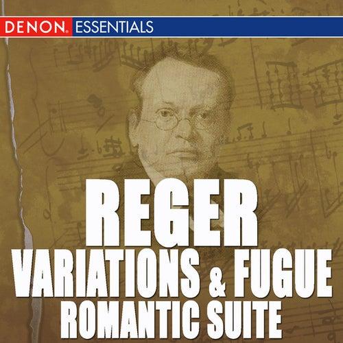 Reger: Variations and Fugue, Op. 132 - Romantic Suite - Works for Organ by Sinfonie Orchester des Sudwestfunks Baden-Baden