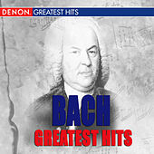 Bach Greatest Hits by Various Artists