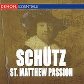 Schutz: St. Matthew Passion by Alfred Scholz