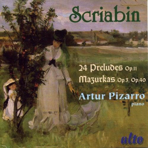 Scriabin Preludes & Mazurkas by Artur Pizarro