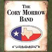 The Cory Morrow Band by Cory Morrow