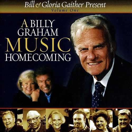 14A Billy Graham Music Homecoming Vol. 1 by Bill & Gloria Gaither