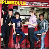 Live! Beg, Borrow & Steal: October 31, 1981 Whisky A Go Go by The Plimsouls