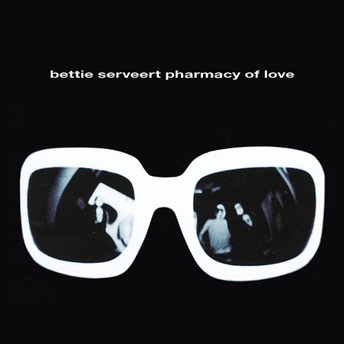 Pharmacy Of Love by Bettie Serveert