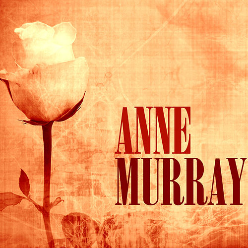 Anne Murray by Anne Murray