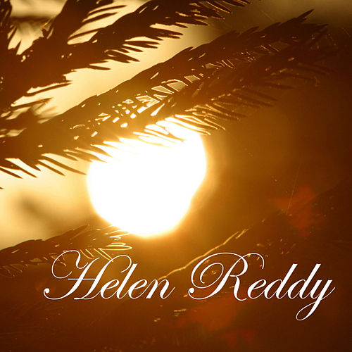 Helen Reddy by Helen Reddy