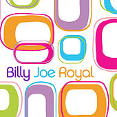 Billy Joe Royal by Billy Joe Royal
