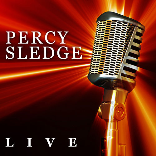 Percy Sledge - Live by Percy Sledge