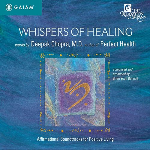 Whispers of Healing by Deepak Chopra