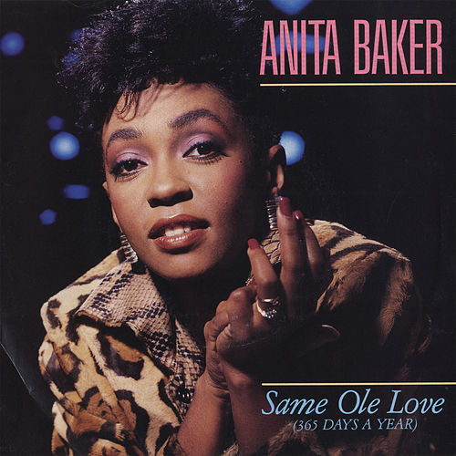 Same Ole Love [365 Days A Year] / Same Ole Love [365 Days A Year] [Live Version] [Digital 45] von Anita Baker