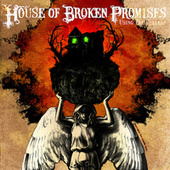Using The Useless by House of Broken Promises