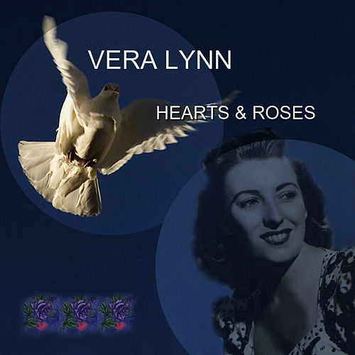 Hearts & Roses by Vera Lynn