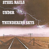 Steel Rails Under Thundering Skys by Brad Miller