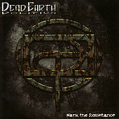 Mark The Resistance - EP by Dead Earth Politics