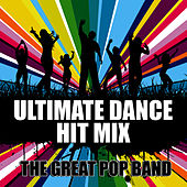 Ultimate Dance Hit Mix by The Great Pop Band