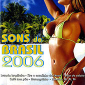 Sons Do Brasil 2006 by Various Artists