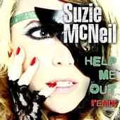 Help Me Out (Remix) by Suzie McNeil
