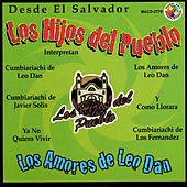 Desde El Salvador by Los Hijos Del Pueblo
