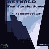 To Know You by Reynold