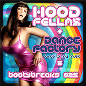 Dance Factory by Hood Fellas