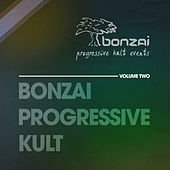 Bonzai Progressive Kult - Volume 2 by Various Artists