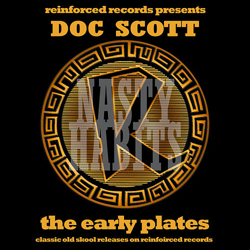 Reinforced Presents Doc Scott - The Early Plates by Doc Scott