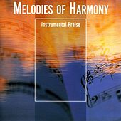 Melodies Of Harmony by Various Artists