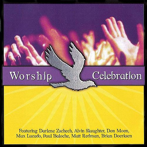 Worship Celebration by Various Artists