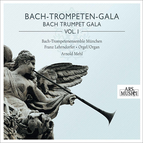 Bach Trumpet Gala, Vol. 1 by Various Artists