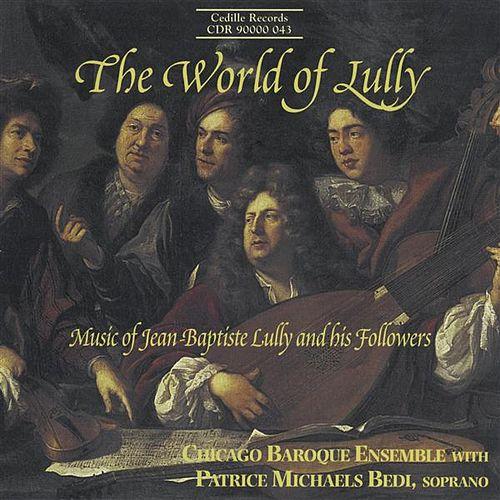 The World Of Lully by Patrice Michaels Bedi