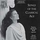 Songs Of The Classical Age by Patrice Michaels Bedi